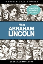 Meet Abraham Lincoln by Charles Margerison