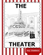 The Theater by Guy Chambers