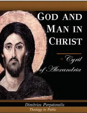 God and Man in Christ