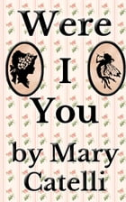 Were I You by Mary Catelli