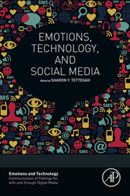 Book Emotions, Technology, and Social Media by Sharon Tettegah