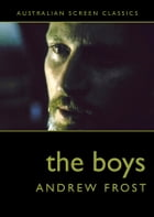 The Boys by Andrew Frost