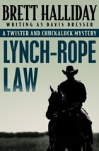 Lynch-Rope Law by Brett Halliday