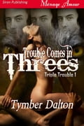 Trouble Comes In Threes 7bbe1df9-6097-4cb7-946f-1146e7b9866d