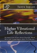 Higher Vibrational Life Reflections ba427ef5-95e6-45cc-9297-8b5a511f7e75