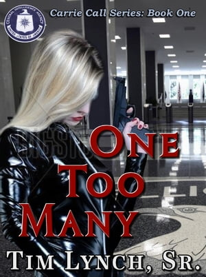 One Too Many, Book One by Tim Lynch Sr