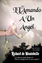 LLamando a un Angel by Richard de Montebello