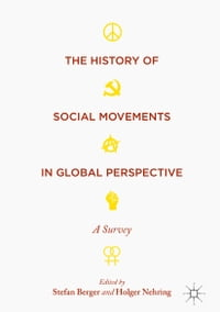 The History of Social Movements in Global Perspective: A Survey