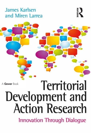 Territorial Development and Action Research Innovation Through Dialogue