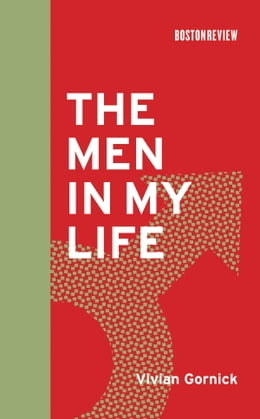 Book The Men in My Life by Vivian Gornick