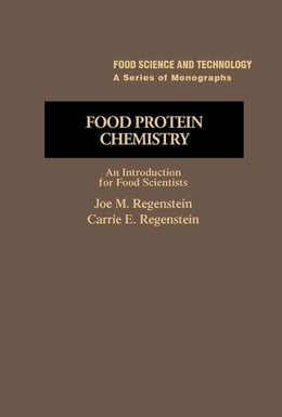 Book Food Protein Chemistry: An Introduction for Food Scientists by Joe Regenstein