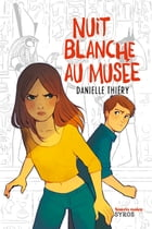 Nuit blanche au musée by Anne-Lise Nalin