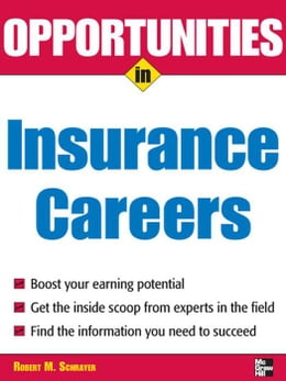 Book Opportunities in Insurance Careers by Schrayer, Robert