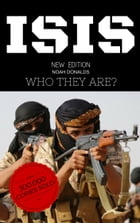 ISIS: who THEY are? by Noah DONALDS