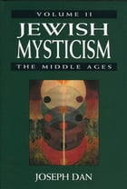 Jewish Mysticism: The Middle ages