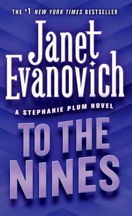 Book To the Nines by Janet Evanovich