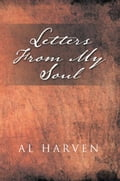 Letters From My Soul 8704dd8d-3f36-4ce7-b382-3a2cc4575143
