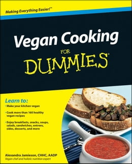 Book Vegan Cooking For Dummies by Alexandra Jamieson