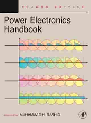 Power Electronics Handbook: Devices, Circuits and Applications by Muhammad H. Rashid