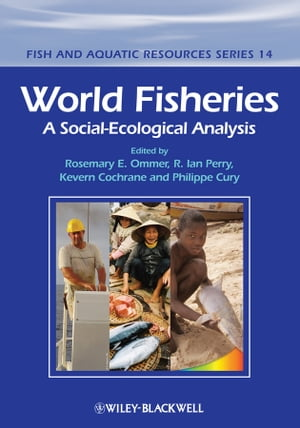 World Fisheries A Social-Ecological Analysis