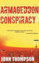The Armageddon Conspiracy by John Thompson
