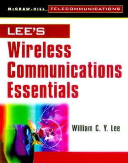 Book Lee's Essentials of Wirelesss Communications by Lee, William