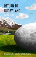 Return to Rugby Land: An Expatriate in New Zealand for the Rugby World Cup e62338a4-cc25-4602-b5ad-b2677fcd70b8