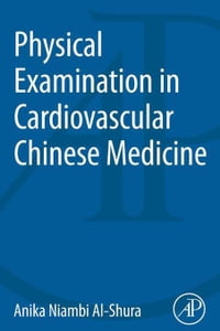 Physical Examination in Cardiovascular Chinese Medicine