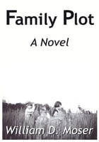 Family Plot: A Novel