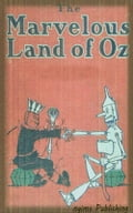 The Marvelous Land of Oz (Illustrated + Audiobook Download Link + Active TOC) d7cd8f03-ee40-4133-86c5-7f7277449952