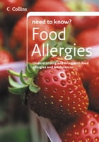 Food Allergies (Collins Need to Know?) by Helen Stracey