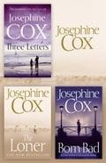 Josephine Cox 3-Book Collection 2: The Loner, Born Bad, Three Letters 5d184ae6-9d81-4074-b36f-caa74f7fe6a7