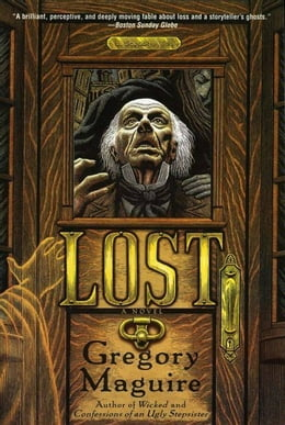 Book Lost: A Novel by Gregory Maguire