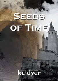 Seeds of Time: An Eagle Glen Trilogy Book