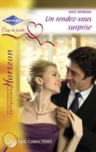 Un rendez-vous surprise (Harlequin Horizon) by Raye Morgan