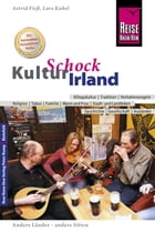 Reise Know-How KulturSchock Irland: Alltagskultur, Traditionen, Verhaltensregeln, ... by Lars Kabel