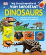 My Encyclopedia of Very Important Dinosaurs Cover Image