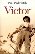 Victor by Paul Pavlowitch