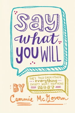 Book Say What You Will by Cammie McGovern