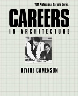 Book Careers in Architecture by Camenson, Blythe