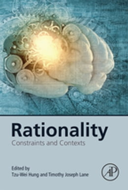 Book Rationality: Constraints and Contexts by Tzu-Wei Hung