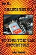 How to Change the Oil on Your Twin Cam Harley Davidson Motorcycle 24ba6416-e6ac-4a81-b820-6f4e1dcda2f2