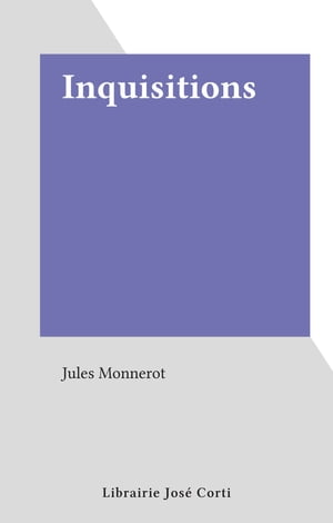 Inquisitions by Jules Monnerot