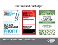On Time and On Budget: Project Management Collection (4 Books)