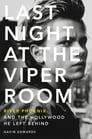 Last Night at the Viper Room Cover Image