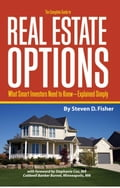 The Complete Guide to Real Estate Options: What Smart Investors Need to Know Explained Simply