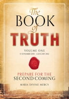 The Book of Truth by Maria Divine Mercy
