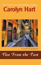 Flee From the Past by Carolyn Hart