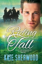 Riding Tall by Kate Sherwood