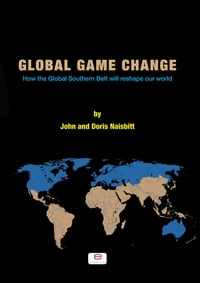 Global Game Change: How the Global Southern Belt will reshape our world